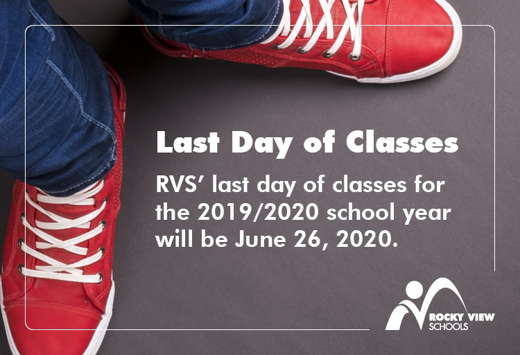 Last Day Classes June 26, 2020